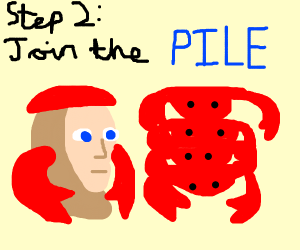 Step 1: become a crab