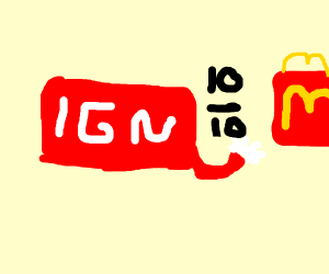 IGN give Mcdonalds a 10 out of 10