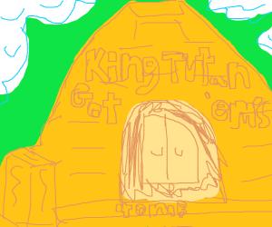 King Tutan-got 'em's tomb