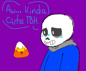 Sans thinks sentient candy corn is cute