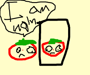 tomato thinks he is ugly