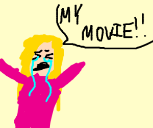 """Girl cries while screaming """"MY MOVIE"""""""