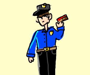 Cop with a brick