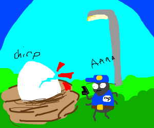 bug cop surprised by hatching chick