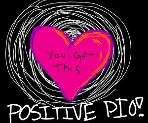 Positive PIO!
