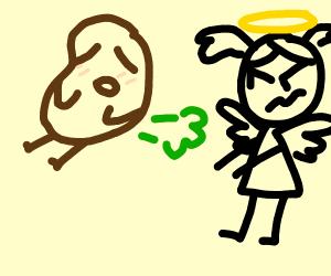 Potato enjoys pleasant fart, but angel is mad