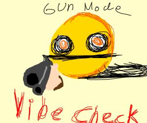 Vibe check: gun mode