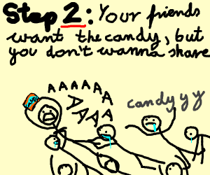 Step 1: Buy candy