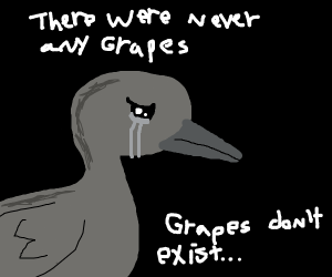 Duck finally realizes truth about no grapes
