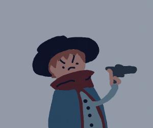 Fremch Cowboy points a gun