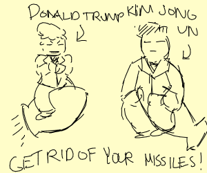Kim Jong-un arguing with Donald T over misile