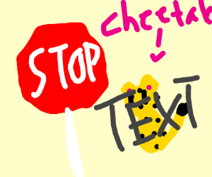 Stop sign with a cheetah behind text