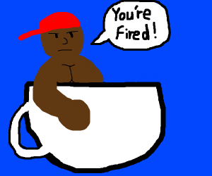 a boss in a teapot in a hat complaining