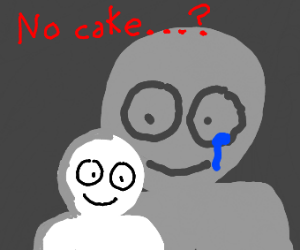 when you realize there is no cake, just lies