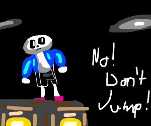 Sans is about to jump! Stop him!