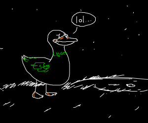 a green duck saying lol but disappointed