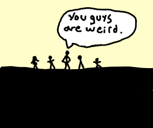 judgy person thinks others are weird