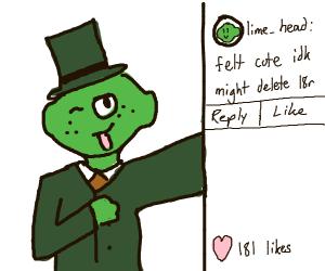 "lime-head posts selfie on ig ""felt cute mdl"""