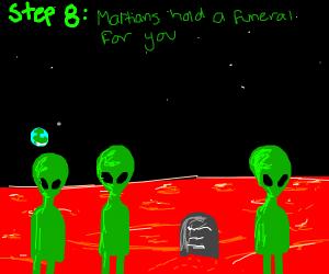 step 7: die on mars