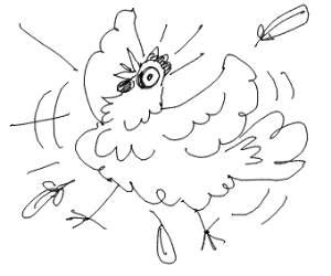 Scared chicken