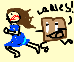 toast chasing ladies