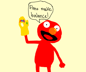 Elmo makes balance with infinity gauntlet