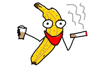 a banana smoking and drinking