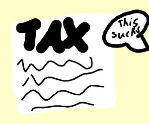 taxes suck