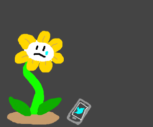 Flowey can't tweet cause he has no hands