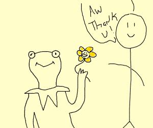 Kermit gives you flowey from undertale