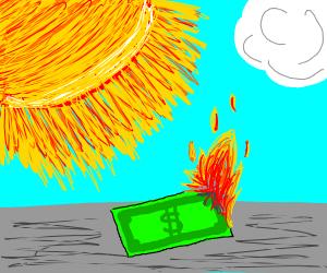 The sun burns man's good boy dollars