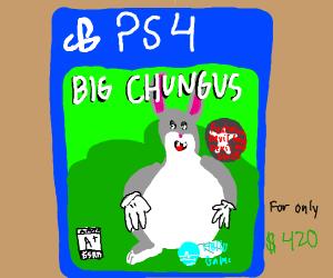 Big Chunugus