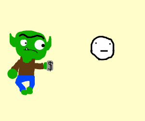 goblin wants money