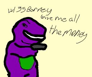barney robbing a bank
