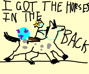 i got the horses in the back, stickman
