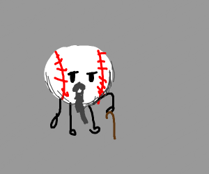 Old sentient baseball