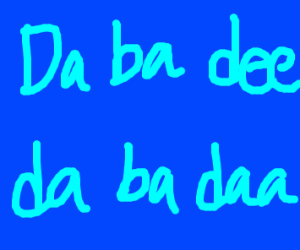 im blue da ba dee da ba daa da ba dee da ba d