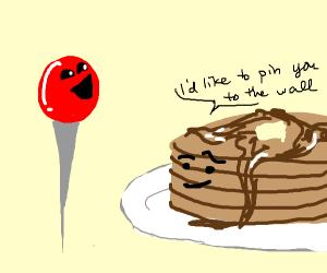 Pin staring happily at a pervy pancake