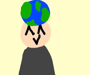 Earth on his head