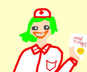 Joker got a medical degree