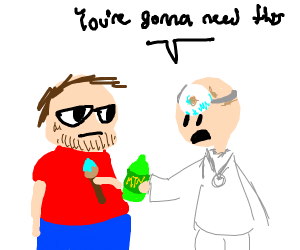 Dr prescribing Mt. Dew to neckbeard artist