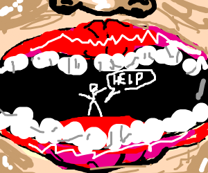 A stickman stuck in a mouth calling for help.