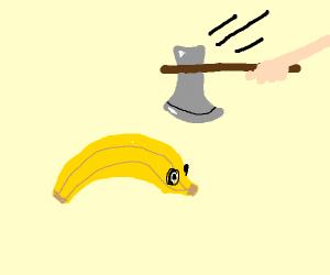 Executing a banana