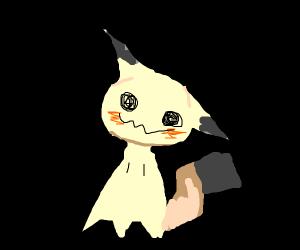 Mimikyu (did i spell that right lol)