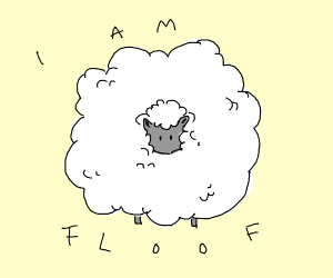 Sheep is fluffy