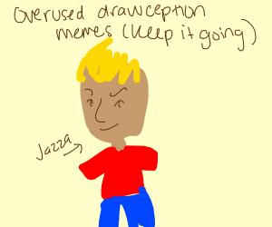 Overused Drawception Themes (KEEP IT GOING)