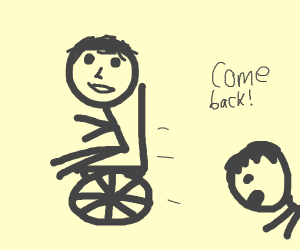 He stole my wheelchair