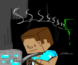 You're mining diamonds and you hear a creeper