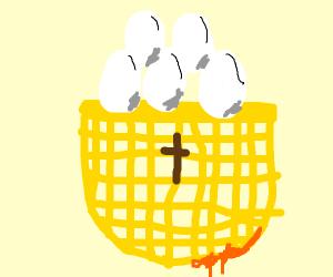 The Holy Egg Basket
