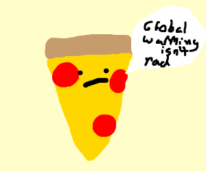 pizza talks about global warming